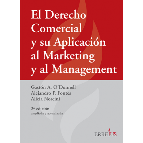 EL DERECHO COMERCIAL Y SU APLICACIÓN AL MARKETING Y AL MANAGEMENT