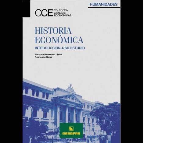 HISTORIA ECONÓMICA - INTRODUCCIÓN A SU ESTUDIO