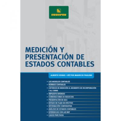 MEDICIÓN Y PRESENTACIÓN DE ESTADOS CONTABLES