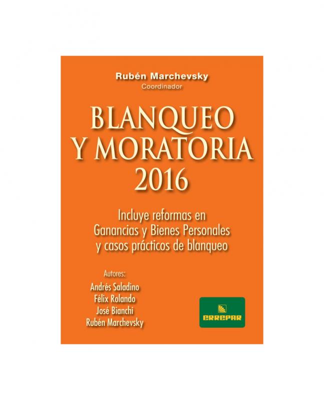 BLANQUEO Y MORATORIA 2016