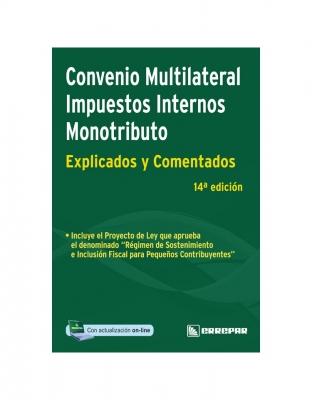 CONVENO MULTILATERAL, IMPUESTOS INTERNOS Y MONOTRIBUTO - IMPUESTOS EXPLICADOS Y COMENTADOS
