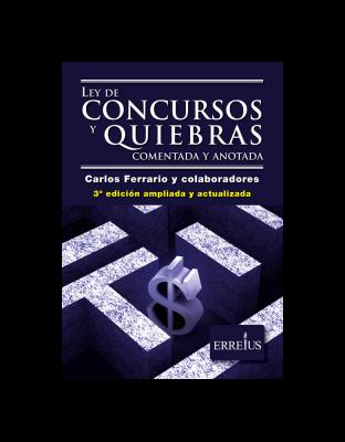 Ley De Concursos Y Quiebras Comentada Y Anotada