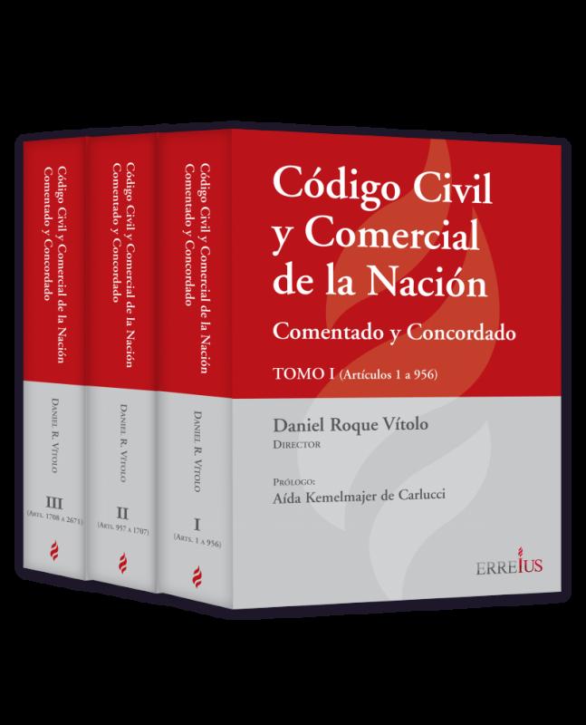 CÓDIGO CIVIL Y COMERCIAL DE LA NACIÓN - COMENTADO Y CONCORDADO - 3 TOMOS - EDICIÓN RUSTICA
