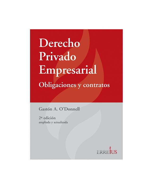 DERECHO PRIVADO EMPRESARIAL - OBLIGACIONES Y CONTRATOS