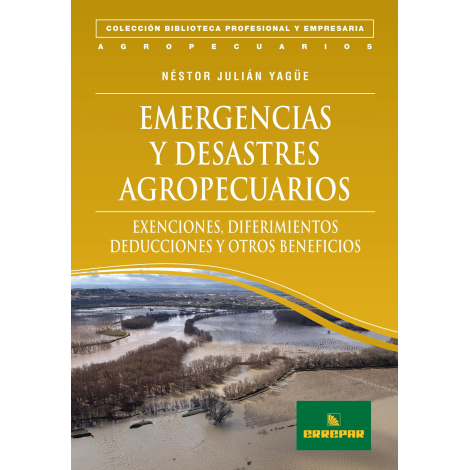 EMERGENCIAS Y DESASTRES AGROPECUARIOS