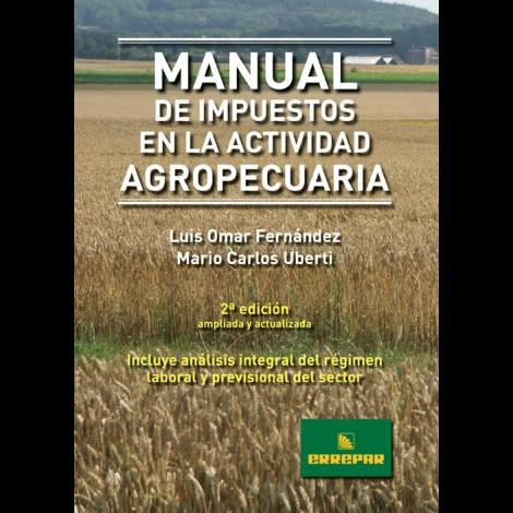 MANUAL DE IMPUESTOS EN LA ACTIVIDAD AGROPECUARIA