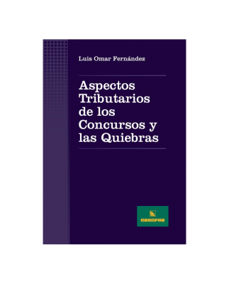 ASPECTOS TRIBUTARIOS CONCURSOS Y LAS QUIEBRAS