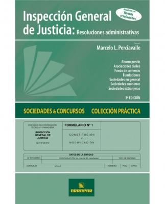 INSPECCIÓN GENERAL DE JUSTICIA: RESOLUCIONES ADMINISTRATIVAS