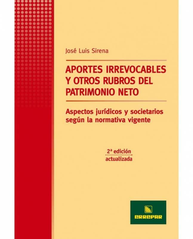 APORTES IRREVOCABLES Y OTROS RUBROS DEL PATRIMONIO NETO