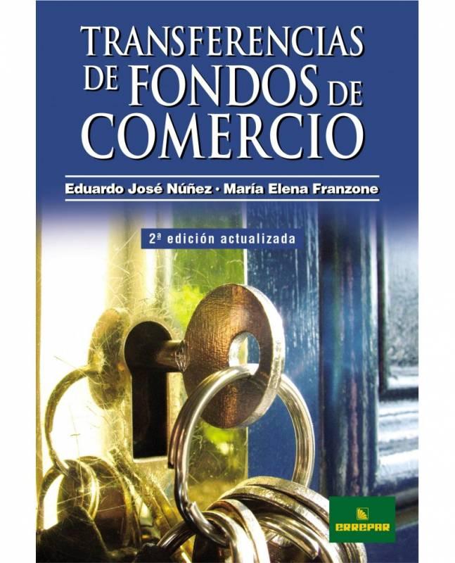 TRANSFERENCIAS DE FONDOS DE COMERCIO 2° EDICIÓN