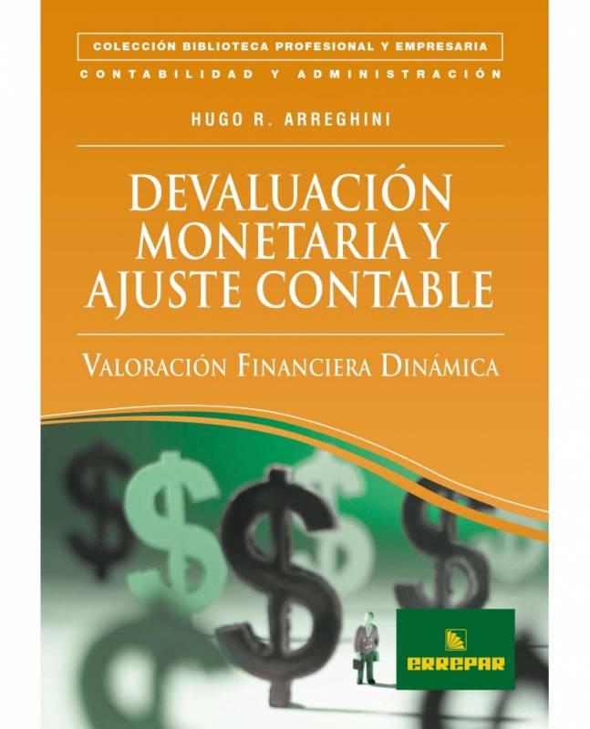 DEVALUACIÓN MONETARIA Y AJUSTE CONTABLE: VALORACIÓN FINANCIERA DINÁMICA