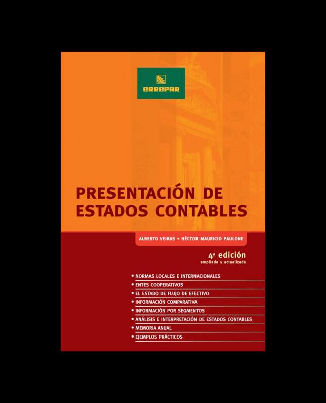 PRESENTACIÓN DE ESTADOS CONTABLES