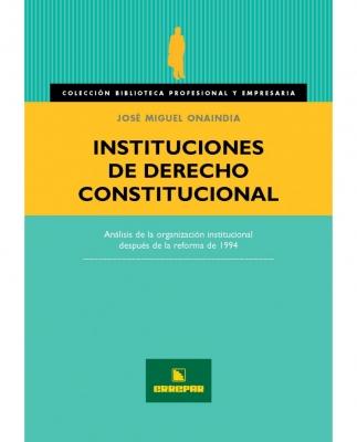 INSTITUCIONES DE DERECHO CONSTITUCIONAL