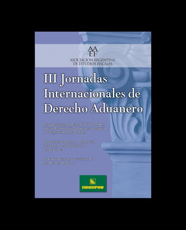 III JORNADAS INTERNACIONALES DE DERECHO ADUANERO