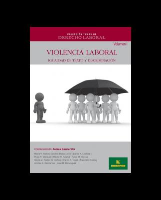 CTDL Nº 17 - VIOLENCIA LABORAL - VOLUMEN I