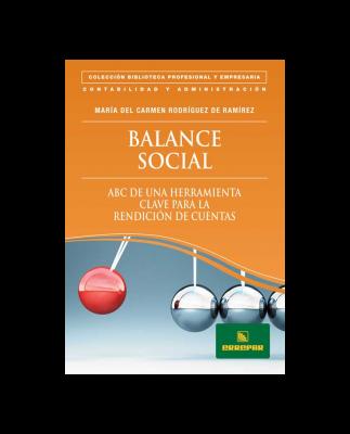 BALANCE SOCIAL - ABC DE UNA HERRAMIENTA CLAVE PARA LA RENDICIÓN DE CUENTAS