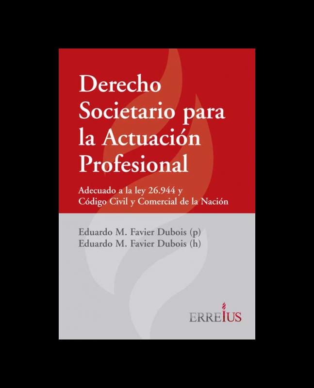 DERECHO SOCIETARIO PARA LA ACTUACIÓN PROFESIONAL