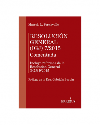 RESOLUCIÓN GENERAL (IGJ) 7/2015 - COMENTADA