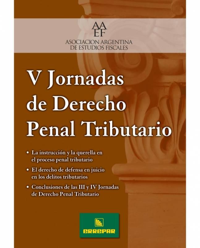 V JORNADAS DE DERECHO PENAL TRIBUTARIO