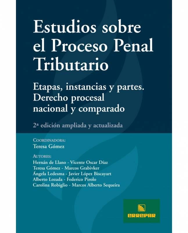 ESTUDIOS SOBRE EL PROCESO PENAL TRIBUTARIO