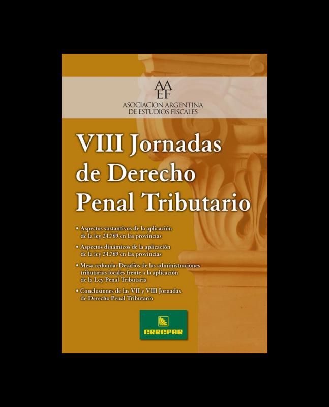VIII JORNADAS DE DERECHO PENAL TRIBUTARIO