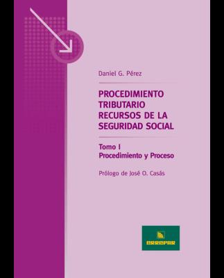 PROCEDIMIENTO TRIBUTARIO. RECURSOS DE LA SEGURIDAD SOCIAL