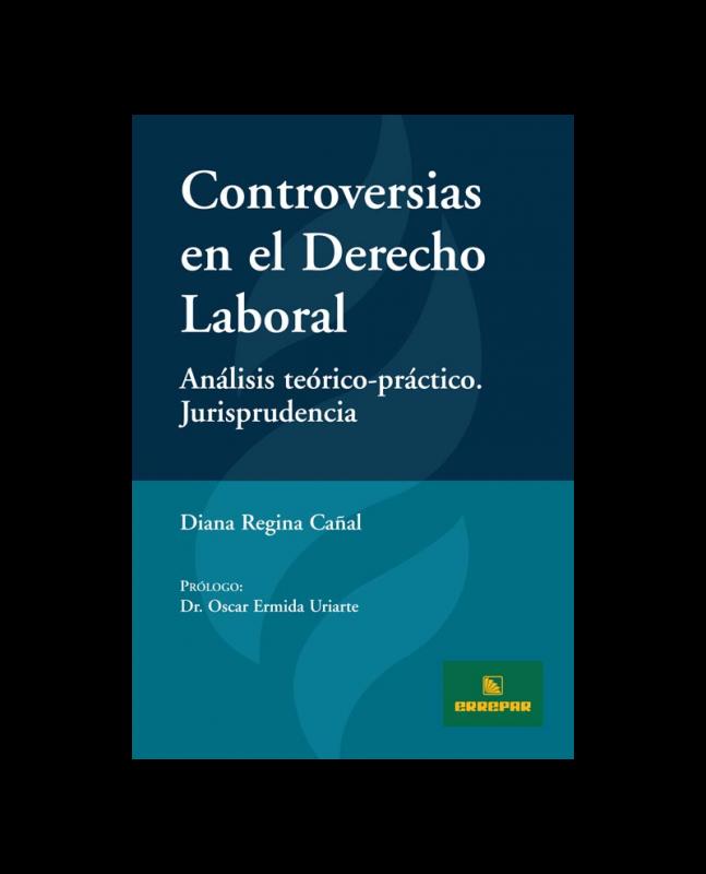 CONTROVERSIAS EN EL DERECHO LABORAL