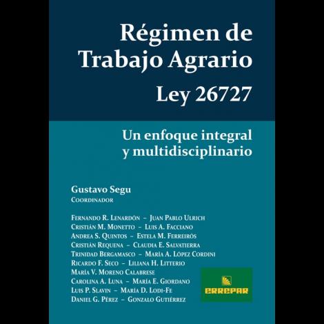 RÉGIMEN DE TRABAJO AGRARIO - LEY 26.727