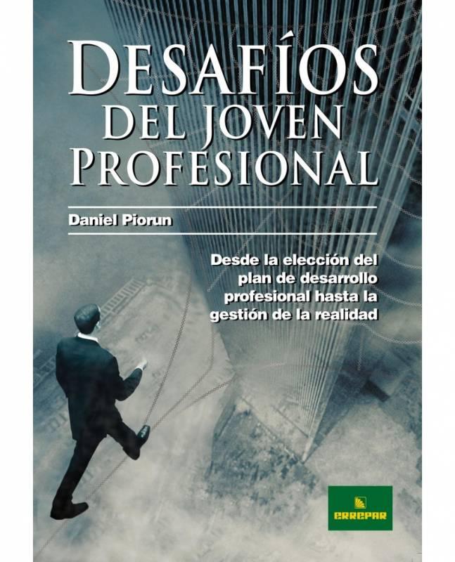 DESAFÍOS DEL JOVEN PROFESIONAL
