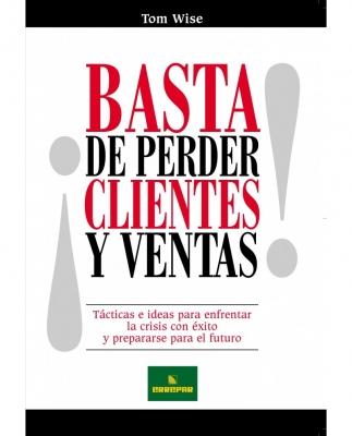 íBASTA DE PERDER CLIENTES Y VENTAS!