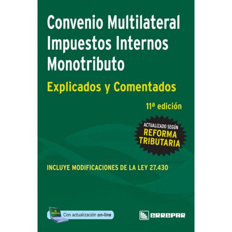 CONVENIO MULTILATERAL, IMPUESTOS INTERNOS Y MONOTRIBUTO